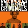 Come nell'83. Ben Harper & The Innocent Criminals tornano insieme